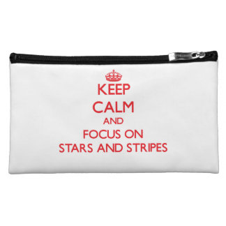 Keep Calm and focus on Stars And Stripes Cosmetic Bags
