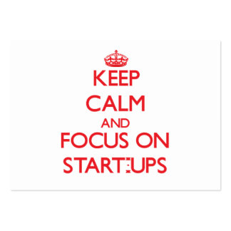 Keep Calm and focus on Start-Ups Business Card