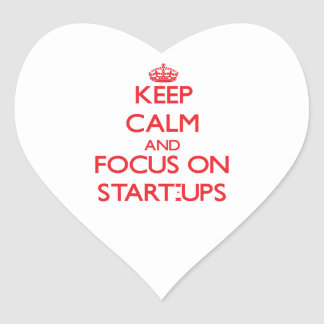 Keep Calm and focus on Start-Ups Stickers