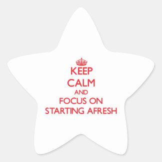 Keep calm and focus on STARTING AFRESH Star Sticker