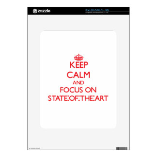 Keep Calm and focus on State-Of-The-Art iPad Decal