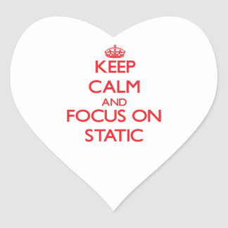 Keep Calm and focus on Static Heart Sticker