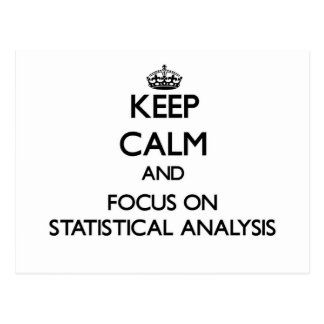 Keep Calm and focus on Statistical Analysis Postcard