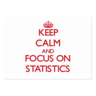 Keep Calm and focus on Statistics Large Business Cards (Pack Of 100)
