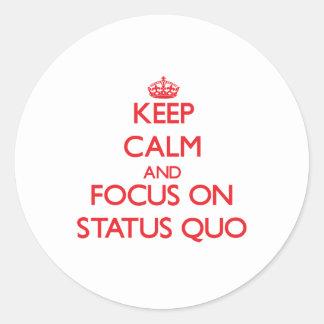 Keep Calm and focus on Status Quo Classic Round Sticker