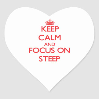Keep Calm and focus on Steep Heart Sticker