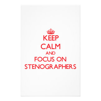 Keep Calm and focus on Stenographers Stationery
