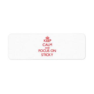 Keep Calm and focus on Sticky Return Address Label