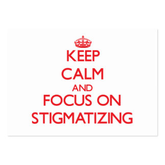 Keep Calm and focus on Stigmatizing Large Business Cards (Pack Of 100)