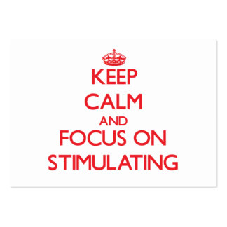 Keep Calm and focus on Stimulating Business Card