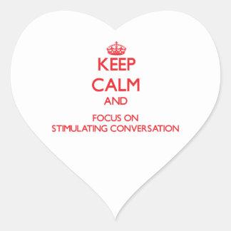 Keep Calm and focus on Stimulating Conversation Sticker