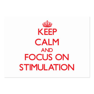 Keep Calm and focus on Stimulation Business Card Templates