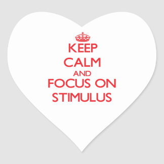 Keep Calm and focus on Stimulus Heart Sticker