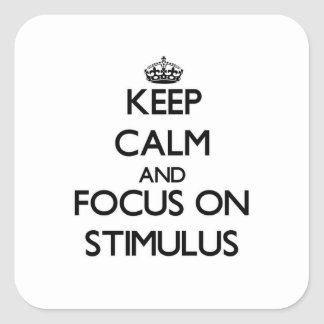 Keep Calm and focus on Stimulus Stickers