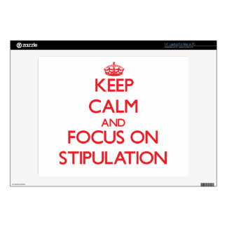 Keep Calm and focus on Stipulation Laptop Decal