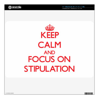 Keep Calm and focus on Stipulation Skin For MacBook Air