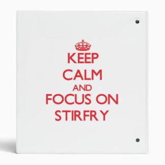 Keep Calm and focus on Stirfry Binder