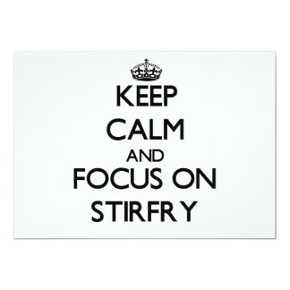 Keep Calm and focus on Stirfry Personalized Announcements