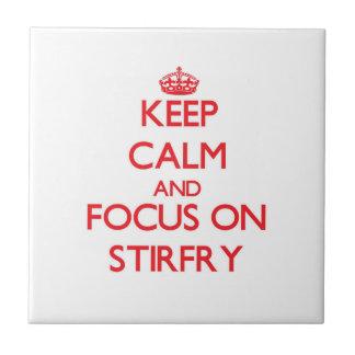 Keep Calm and focus on Stirfry Tile