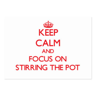Keep Calm and focus on Stirring The Pot Large Business Cards (Pack Of 100)