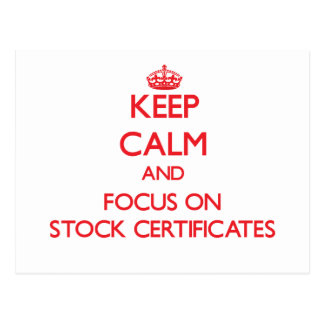 Keep Calm and focus on Stock Certificates Post Cards