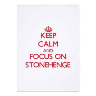 Keep Calm and focus on Stonehenge Personalized Invitations
