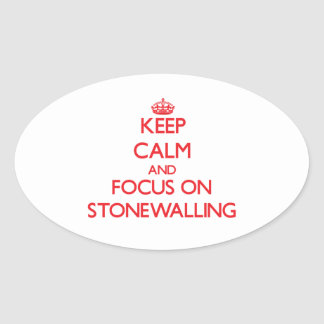 Keep Calm and focus on Stonewalling Stickers