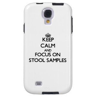 Keep Calm and focus on Stool Samples Galaxy S4 Case