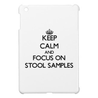 Keep Calm and focus on Stool Samples iPad Mini Cover