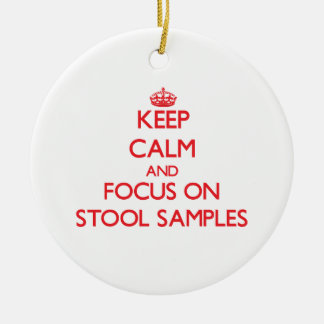 Keep Calm and focus on Stool Samples Double-Sided Ceramic Round Christmas Ornament
