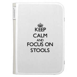 Keep Calm and focus on Stools Cases For Kindle
