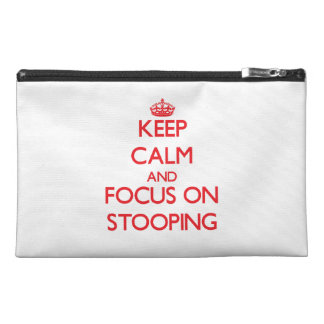 Keep Calm and focus on Stooping Travel Accessory Bags