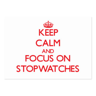 Keep Calm and focus on Stopwatches Large Business Cards (Pack Of 100)