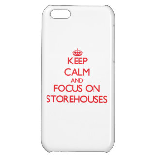 Keep Calm and focus on Storehouses iPhone 5C Case