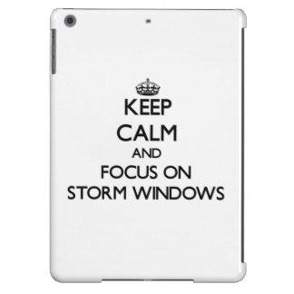 Keep Calm and focus on Storm Windows iPad Air Cover