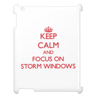 Keep Calm and focus on Storm Windows iPad Covers
