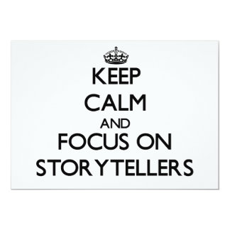 Keep Calm and focus on Storytellers 5x7 Paper Invitation Card