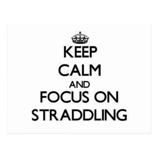 Keep Calm and focus on Straddling Postcard