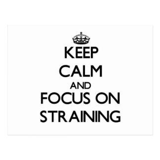 Keep Calm and focus on Straining Postcard