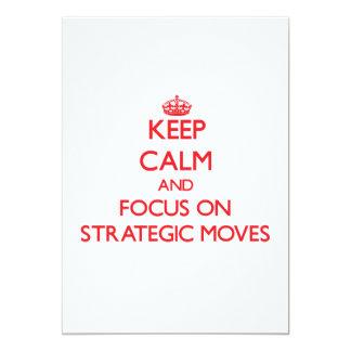 "Keep Calm and focus on Strategic Moves 5"" X 7"" Invitation Card"