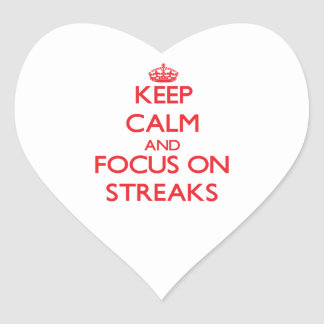 Keep Calm and focus on Streaks Stickers
