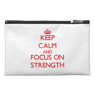 Keep Calm and focus on Strength Travel Accessory Bags