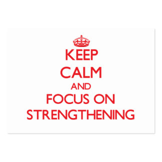 Keep Calm and focus on Strengthening Business Card