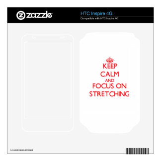 Keep Calm and focus on Stretching HTC Inspire 4G Decal