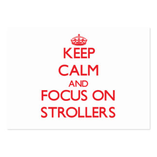 Keep Calm and focus on Strollers Business Card
