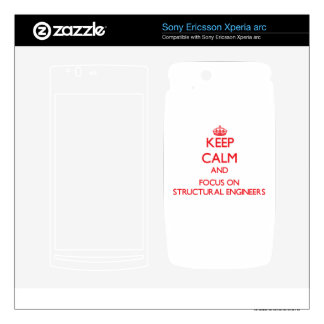 Keep Calm and focus on Structural Engineers Xperia Arc Skin
