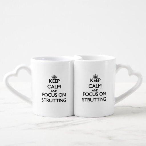 Keep Calm and focus on Strutting Couple Mugs
