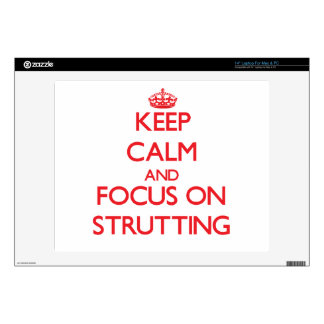 """Keep Calm and focus on Strutting Decals For 14"""" Laptops"""