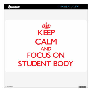 Keep Calm and focus on Student Body MacBook Air Decal