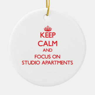 Keep Calm and focus on Studio Apartments Christmas Ornament